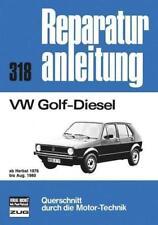 Reparaturanleitung 318 VW Golf I Diesel ab August 1976 bis August 1980