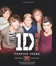 One Direction: Forever Young: Our Official X Factor Story By One Direction