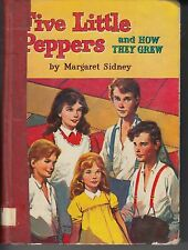 Margaret Sidney  FIVE LITTLE PEPPERS AND HOW THEY GREW Whitman Publishing 1955
