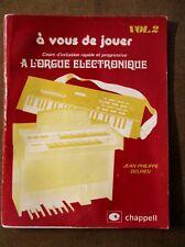 Cours d'initiation rapide et progressive A l'orgue électronique volume 2  /ZA35