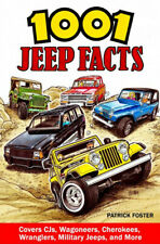 1001 Jeep Facts Covers CJs, Wagoneers, Cherokees, Wranglers & More - Book CT653