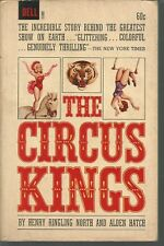 The Circus Kings Henry Ringling North, Alden Hatch PB 1964