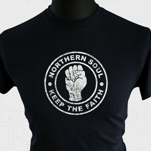 Northern Soul Keep The Faith T Shirt Retro Music Dance Cool North Black