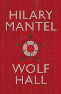 Wolf Hall (The Wolf Hall Trilogy) by Mantel, Hilary Hardback Book The Cheap Fast
