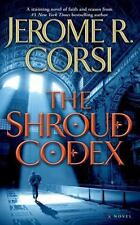 The Shroud Codex: By Corsi, Jerome R.