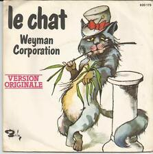 WEYMAN CORPORATION Le chat FRENCH SINGLE BARCLAY 1976