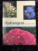 Hydrangeas: A Gardeners' Guide by Toni Lawson-Hall: Used