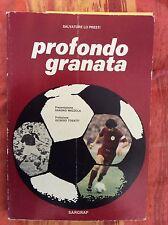 LIBRO CALCIO GRANDE TORINO - PROFONDO GRANATA - MAZZOLA SALVATORE LO PRESTI 1976