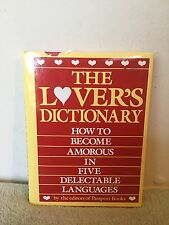 The Lover's Dictionary: How to Be Amorous in Five Delectable Languages (1982) HC