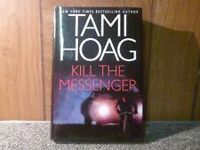 Tami Hoag Kill The Messenger (Hardcover)