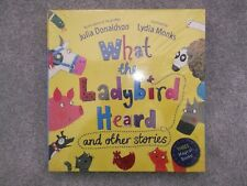 JULIA DONALDSON WHAT THE LADYBIRD HEARD PLUS OTHERS ### BRAND NEW  ### !!!!