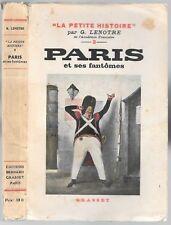PARIS et ses Fantômes par LENOTRE Montmartre D'Artagnan Badinguet L'Élysée 1933