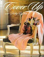 Cover Up with Nicky Epstein Knitted Afghans (Orig. Price: $29.95) NEW!