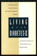 Living With Diabetes II: A Guide For People Who Have Type II, Non-Insulin-Depend
