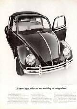 """1962 VW Volkswagen """"15 Years Ago, This Car was nothing to Brag About."""" PRINT AD"""
