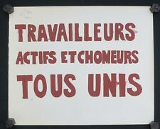 Affiche originale mai 68 TRAVAILLEURS ACTIFS CHOMEURS TOUS UNIS poster 1968