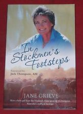 IN STOCKMAN'S FOOTSTEPS ~ Jane Grieve ~ STOCKMAN'S HALL OF FAME, Longreach