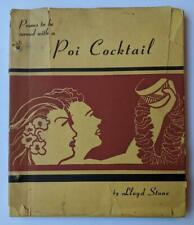 1945 POEMS to be served w a POI COCKTAIL by LLOYD STONE Honolulu HAWAII POETRY