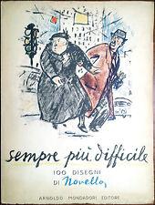 Giuseppe Novello, Sempre più difficile (100 disegni di Novello), Ed. Mondador...