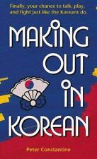 Making Out in Korean (Making Out Books)