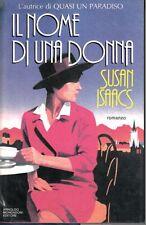 Il nome di una donna -Isaacs Susan - MONDADORI - 1989 - M