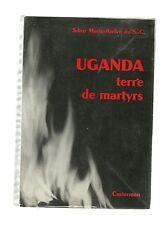Soeur Marie André du Sacré Coeur UGANDA terre de martyrs 1963