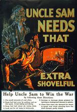 Vintage Poster 1917 Uncle Sam needs that extra shovelful Propaganda War Print