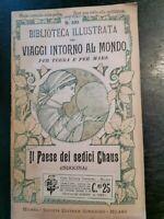 BIBLIOTECA ILLUSTRATA VIAGGI INTORNO AL MONDO IL PAESE DEI SEDICI CHAUS