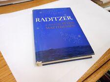 Raditzer – A Novel by Peter Matthiessen HC/DJ 1961 1st Edition VG