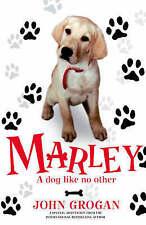 Marley: A Dog Like No Other by John Grogan (Hardback, 2007)