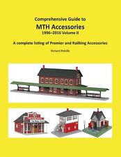 COMPREHENSIVE GUIDE TO MTH ACCESSORIES