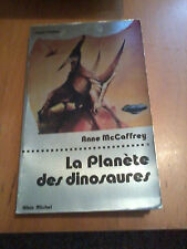 Anne McCaffrey - La planète des dinosaures. collection super-fiction n° 49