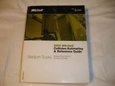 2006 Mitchell Medium Duty Commercial Trucks Vehicles Collision Estimating Manual