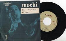 """Mochi - Sag mir TU Rohling maria / Aussteuer, SG 7"""" SPAIN 1967"""