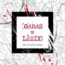 Garaż w Leeds - Nikt nie będzie pamiętał CD