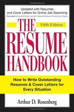 The Resume Handbook: How to Write Outstanding Resumes and Cover Letters for Ever