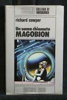 UN UOMO CHIAMATO MAGOBION. Richard Cowper. Nord.