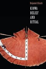 Studies in the Anthropology of North American Indians: Kiowa Belief and Ritual b