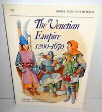 BOOK OSPREY MAA #210 Venetian Empire 1200-1670 1st Ed op 1989
