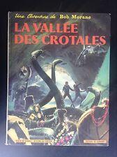 Bob Morane La vallée des crotales 1969 BON ETAT