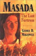NEW - Masada: The Last Fortress by Miklowitz, Gloria D.