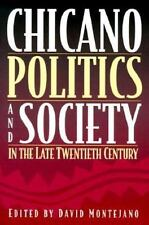 Chicano Politics and Society in the Late Twentieth Century by