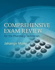 Comprehensive Exam Review for the Pharmacy Technician (2nd EDITION) + CD