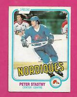 1981-82 OPC # 269 NORDIQUES PETER STASTNY ROOKIE VG+ CARD (INV# D7160)