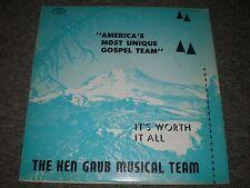 The Ken Gaub Musical Team~It's Worth It All~RARE Private Label Christian Gospel