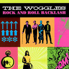 Rock and Roll Backlash by The Woggles (CD, Feb-2007, Wicked Cool) NEW