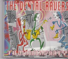 The Dental Ravers-Toothbrushparty cd maxi single