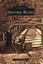 Images of America: Historic Rugby by Barbara Stagg (2007, Paperback) SIGNED