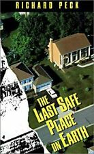The Last Safe Place on Earth by Richard Peck - First Edition, DJ, GOOD COND