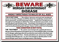 BEWARE MORGAN CAR ENTHUSIAST DISEASE METAL SIGN,MORGAN CAR HUMOUR. MORGAN CARS.